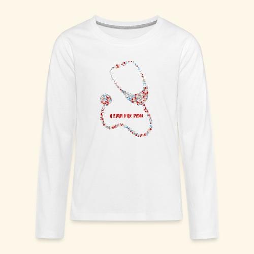 i will fix you stethoscope - Teenagers' Premium Longsleeve Shirt