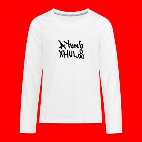 AYungXhulooo - Original - SloppyTripleO - Teenagers' Premium Longsleeve Shirt