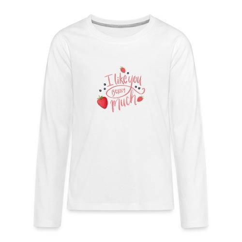 Like you berry much - Långärmad premium T-shirt tonåring