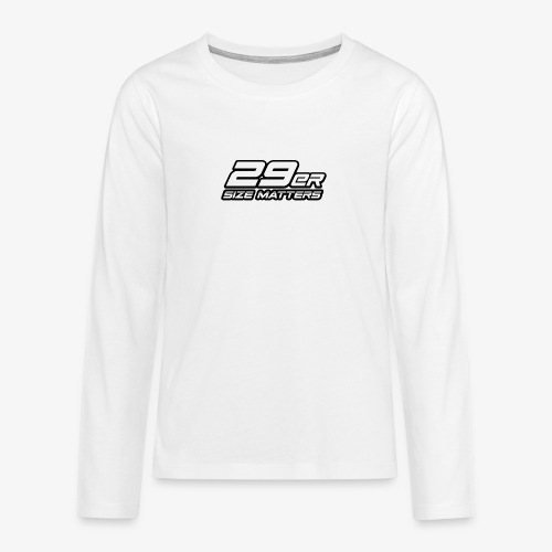 29er size matters - Teenagers' Premium Longsleeve Shirt