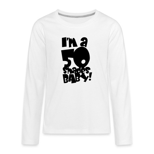 50 shades - Teenagers' Premium Longsleeve Shirt