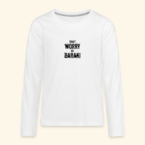 Be Baraki (Noir) - T-shirt manches longues Premium Ado