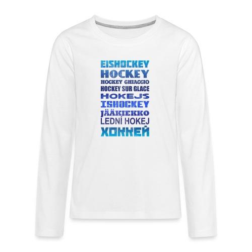 Ice Hockey Languages - Teenagers' Premium Longsleeve Shirt