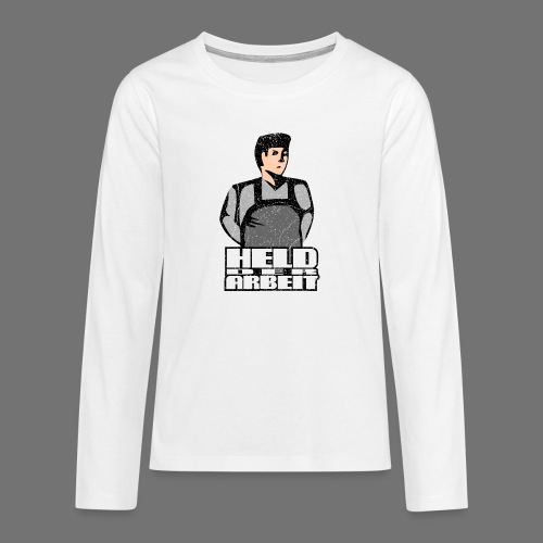 Hero of Labour - Työntekijät Hero (oldstyle) - Teinien premium pitkähihainen t-paita