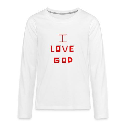 I LOVE GOD - Camiseta de manga larga premium adolescente