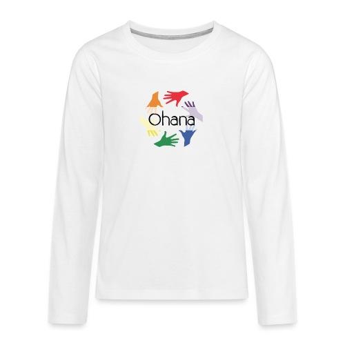 Ohana heißt Familie - Teenager Premium Langarmshirt