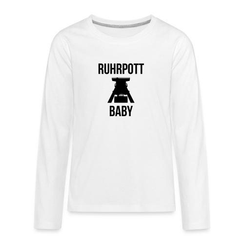 RUHRPOTT BABY - Deine Ruhrpott Stadt - Teenager Premium Langarmshirt