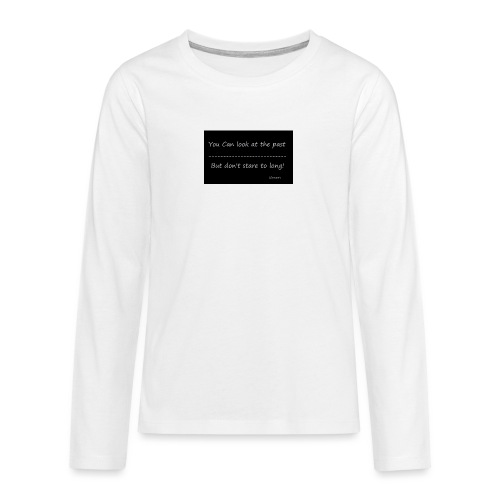 past - Teenager Premium shirt met lange mouwen