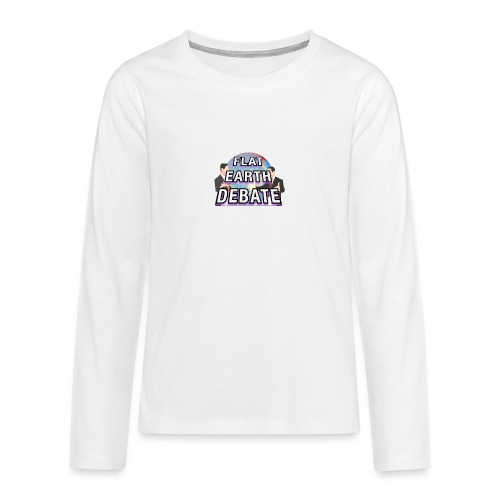 Flat Earth Debate - Teenagers' Premium Longsleeve Shirt