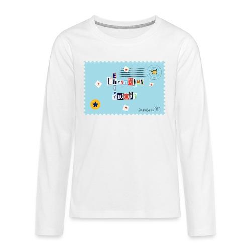 Ehrenwort! - Teenager Premium Langarmshirt