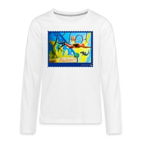 Dig deeper! - Teenager Premium Langarmshirt