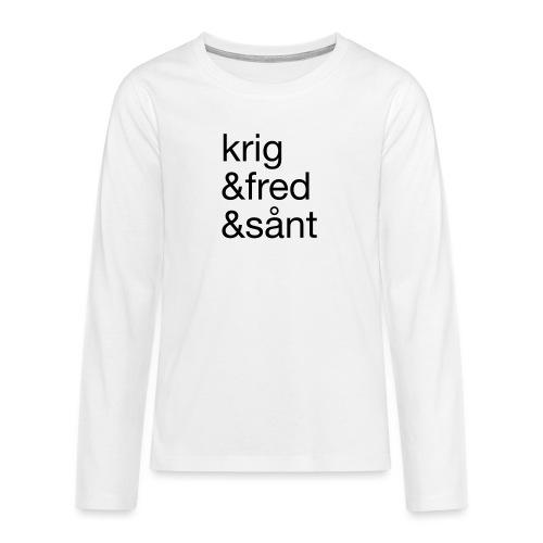 krig&fred&sånt - fra Det norske plagg - Premium langermet T-skjorte for tenåringer