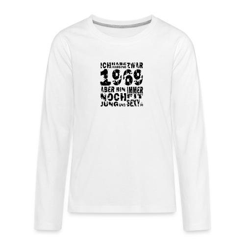 Sexy Jahrgang 1969 - Teenager Premium Langarmshirt