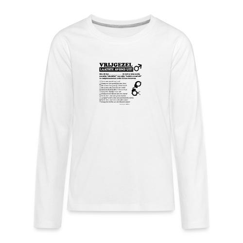 Vrijgezellenshirt man - Teenager Premium shirt met lange mouwen