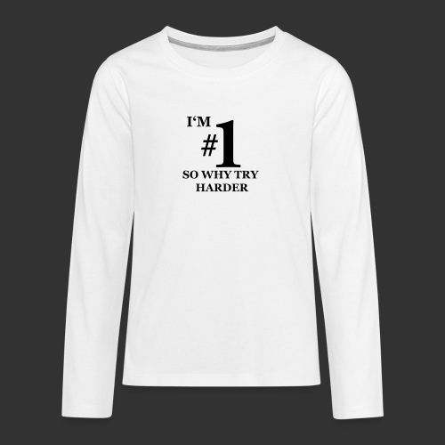 T-shirt, I'm #1 - Långärmad premium T-shirt tonåring