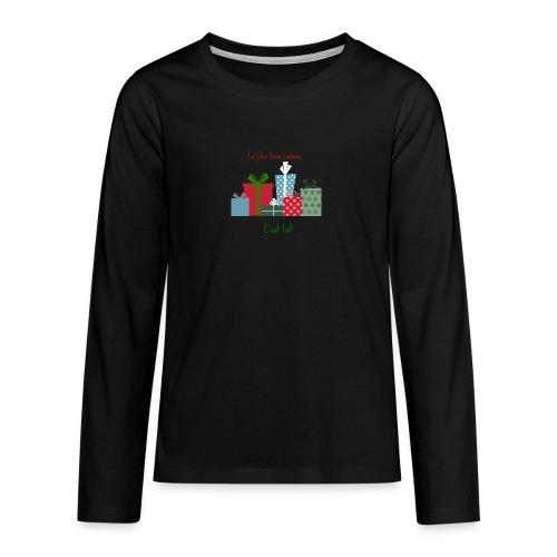 Le plus beau cadeau - T-shirt manches longues Premium Ado
