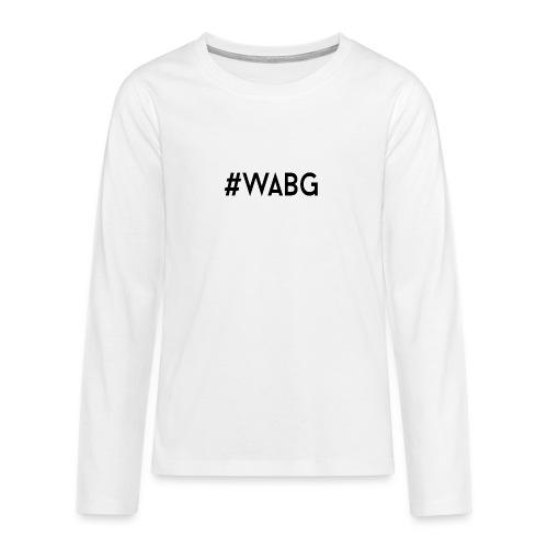 WABG ZWART png - Teenager Premium shirt met lange mouwen