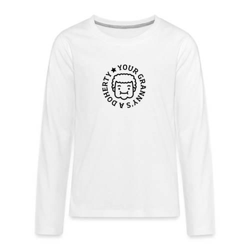 Your Granny's A Doherty - Teenagers' Premium Longsleeve Shirt