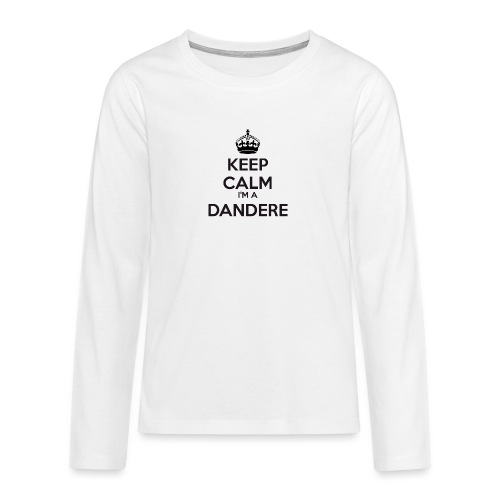 Dandere keep calm - Teenagers' Premium Longsleeve Shirt