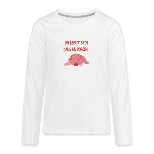 Porcitive Attitude - T-shirt manches longues Premium Ado