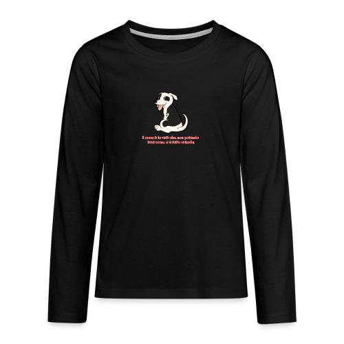 Aforisma cinofilo - Maglietta Premium a manica lunga per teenager