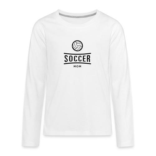 soccer mom - T-shirt manches longues Premium Ado