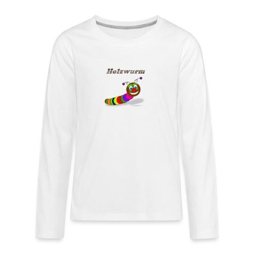 Holzwurm Design - Teenager Premium Langarmshirt