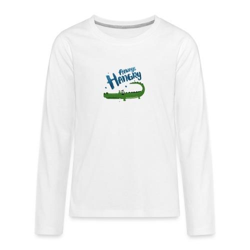Always Hangry - Teenager Premium Langarmshirt