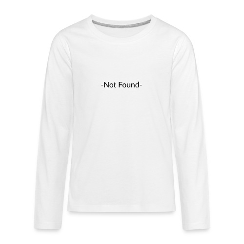 Not Found - Camiseta de manga larga premium adolescente