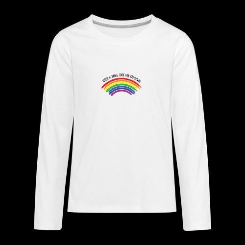 When it rains, look for rainbows! - Colorful Desig - Maglietta Premium a manica lunga per teenager