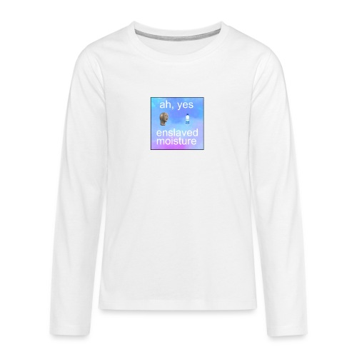 ah yes enslaved moisture meme - Teenagers' Premium Longsleeve Shirt