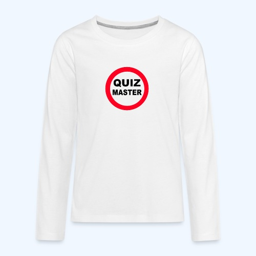 Quiz Master Stop Sign - Teenagers' Premium Longsleeve Shirt