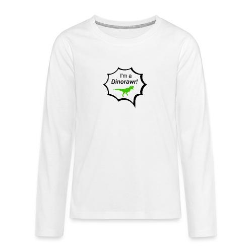 I¨m a dinorawr - Långärmad premium T-shirt tonåring
