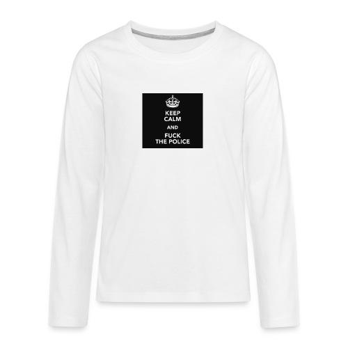 #KeepCalmAndFuckThePolice - Långärmad premium T-shirt tonåring