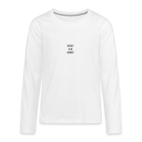 Interdit de me gronder - T-shirt manches longues Premium Ado