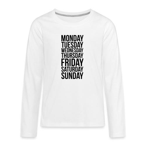 Days of the Week - Teenagers' Premium Longsleeve Shirt