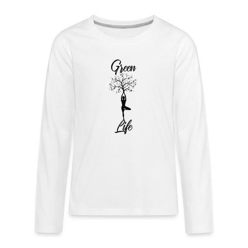 Greenlife Yoga Leben Nachhaltig Klimawandel - Teenager Premium Langarmshirt