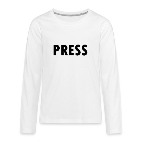 press - Teenager Premium Langarmshirt