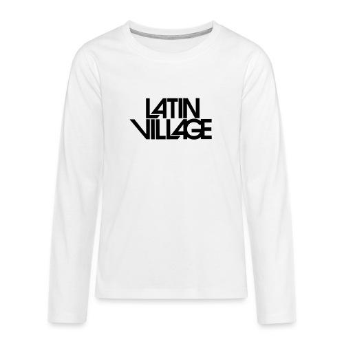 Logo Latin Village 30 - Teenager Premium shirt met lange mouwen