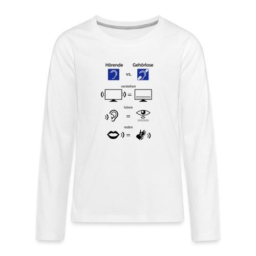 Hörende vs. Gehörlose - Teenager Premium Langarmshirt
