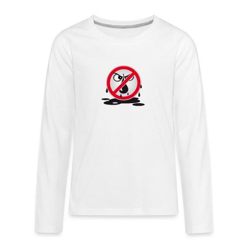Erdöl - Nein danke! - Teenager Premium Langarmshirt