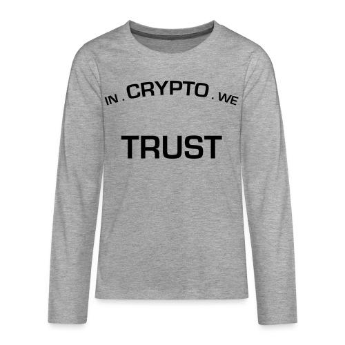 In Crypto we trust - Teenager Premium shirt met lange mouwen