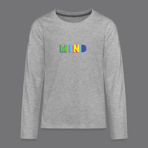 MIND Tee Shirts - Teenagers' Premium Longsleeve Shirt