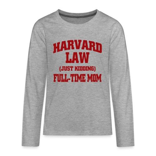 harvard law just kidding - Koszulka Premium z długim rękawem dla nastolatków