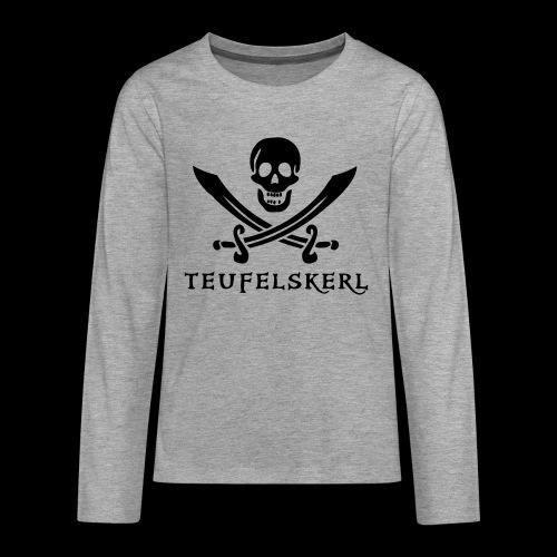 ~ Teufelskerl ~ - Teenager Premium Langarmshirt