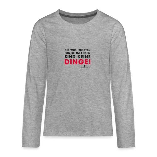 Motiv DINGE schwarze Schrift - Teenager Premium Langarmshirt