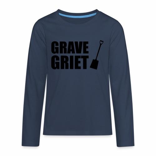 Grave griet - Teenager Premium shirt met lange mouwen