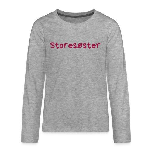 Storesøster - Premium langermet T-skjorte for tenåringer