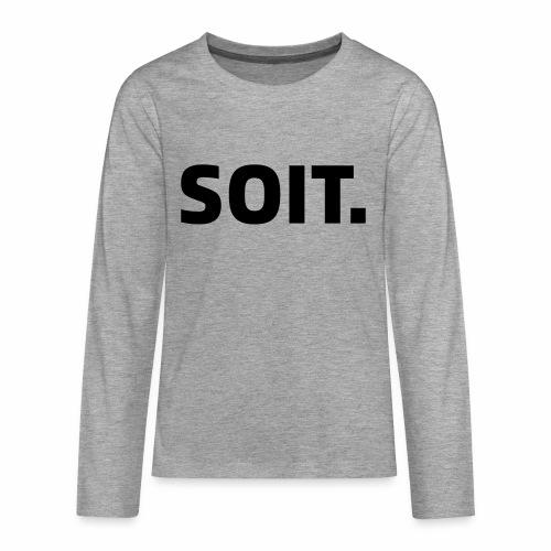 SOIT - Teenager Premium shirt met lange mouwen
