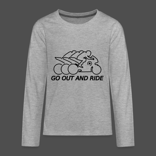 go out and ride superbike - Teenagers' Premium Longsleeve Shirt